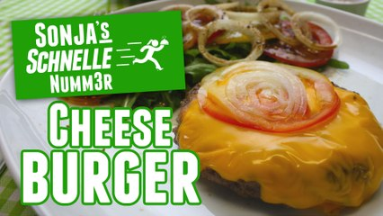 Cheeseburger - Rezept (Sonja's Schnelle Nummer #74)
