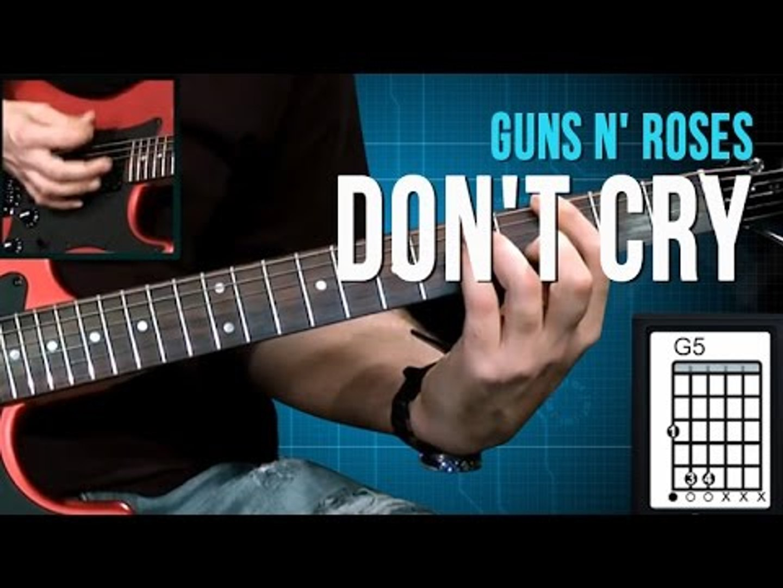 Guns N' Roses - Don't Cry - Aula de Guitarra (como tocar)