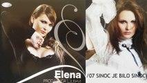 Elena - Sinoc je bilo sinoc