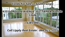 Condos For Sale South Tampa by Lipply Real Estate : 435 S OREGON AVENUE 302, TAMPA, Florida 33606