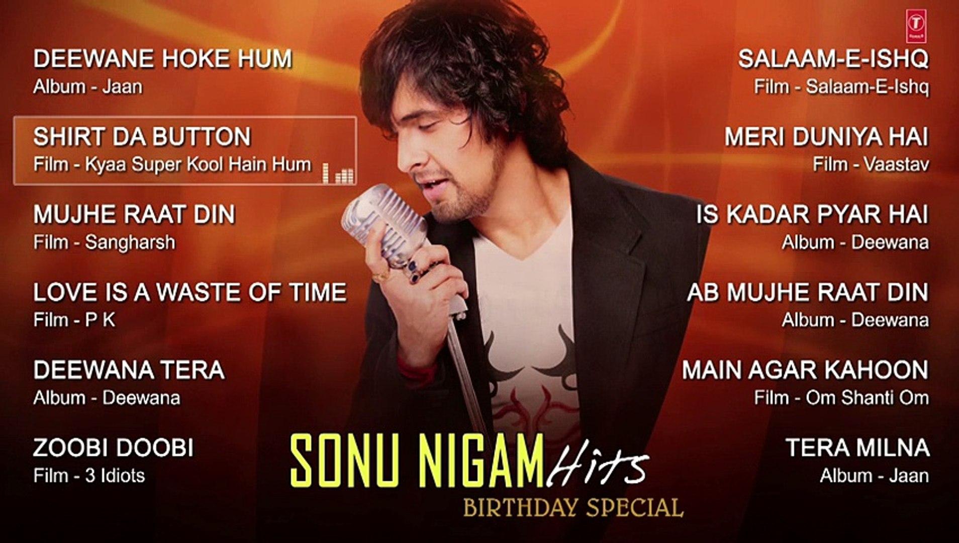 Sonu Nigam Romantic Songs Collection JUKEBOX - Deewana Tera, Mujhe Raat Din  - T-Series
