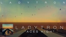 Ladytron - Aces High [Audio]