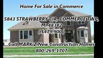 New Construction Homes For Sale in Commerce by MARK Z New Construction Homes : 5843 STRAWBERRY CIR, COMMERCE TWP, MI 483