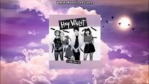 I Can Feel It Ep | Hey Violet Speedup