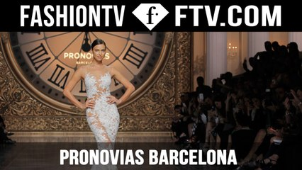 "Pronovias Barcelona ""Once Upon a Time"""