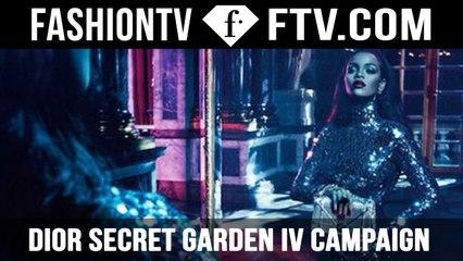 RIHANNA's Secret Garden Campaign for Christian Dior