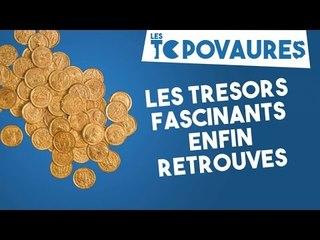 5 trésors fascinants enfin retrouvés - Les Topovaures #6