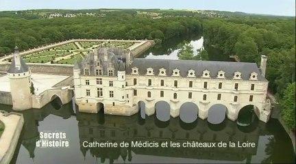 Secrets d'Histoire : Catherine de Médicis, l'intrigante des châteaux de la Loire - Intégrale