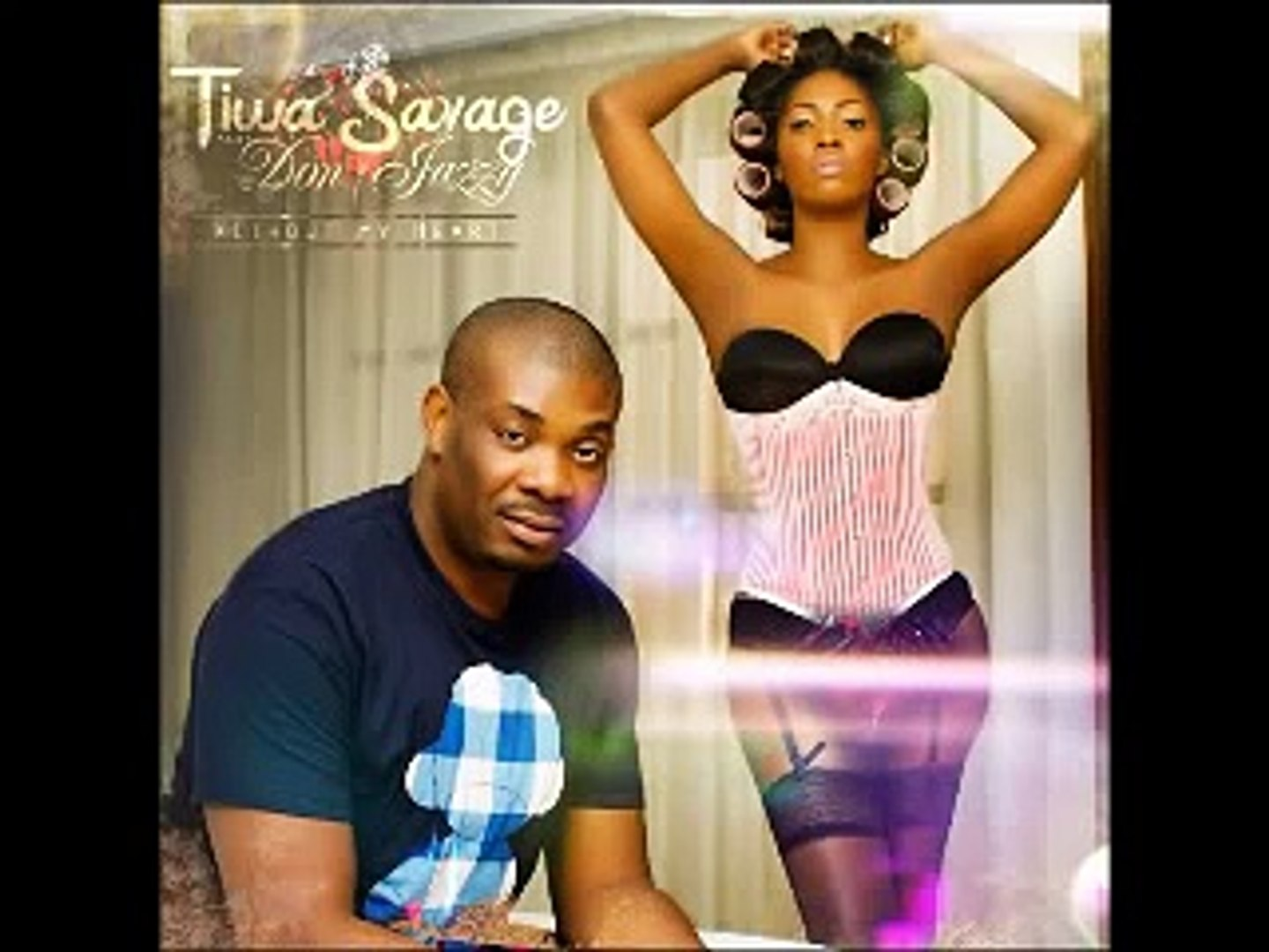 Tiwa Savage - Without My Heart Ft  Don Jazzy