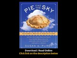 [Download PDF] Pie in the Sky Successful Baking at High Altitudes 100 Cakes Pies Cookies Breads and Pastries Home-tested for Baking at Sea Level 3000 5000 7000 and 10000 feet