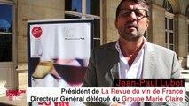 Le Salon de La Revue du vin de France vu par Jean-Paul Lubot, Directeur Général délégué du Groupe Marie Claire