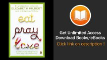 [Download PDF] Eat Pray Love One Womans Search for Everything Across Italy India and Indonesia