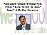 """Solutions Created By Students Will Design A Better Future For India,"" Says Prof. Dr. Uday Salunkhe"