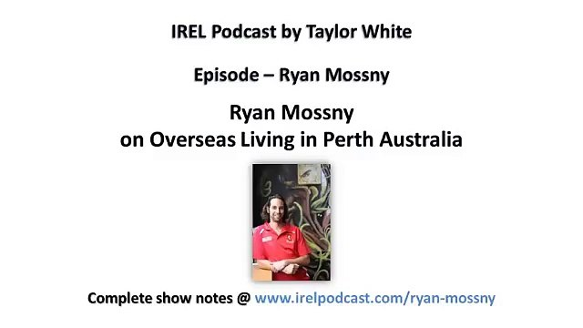 Ryan Mossny from Two Feet and a Heart Beat on Overseas Living in Perth Australia