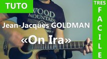 Jean-Jacques Goldman - On Ira - TUTO Guitare