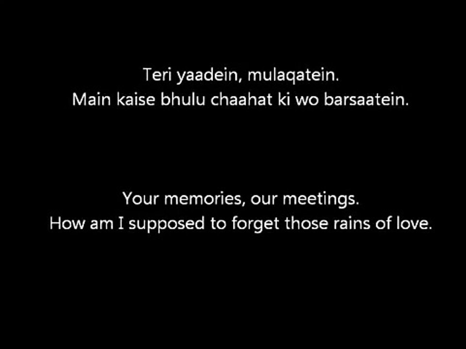 Atif Aslam Teri Yaadein Lyrics With English Translation 2012 Video Dailymotion