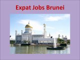 Brunei Jobs and Employment for Foreigners