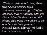 Radio Biafra London Racist. This is racism, not freedom fighting.