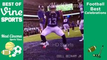Best Celebration Football VINES Compilation of All Time | NFL Touchdown Celebrations