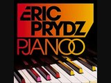 Eric Prydz Pjanoo Club Mix