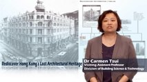 Rediscover Hong Kong's Lost Architectural Heritage (iCUSP)