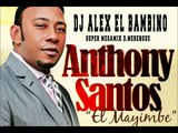 antony santos megamix Solo Merengue   DJ ALEX EL BAMBINO