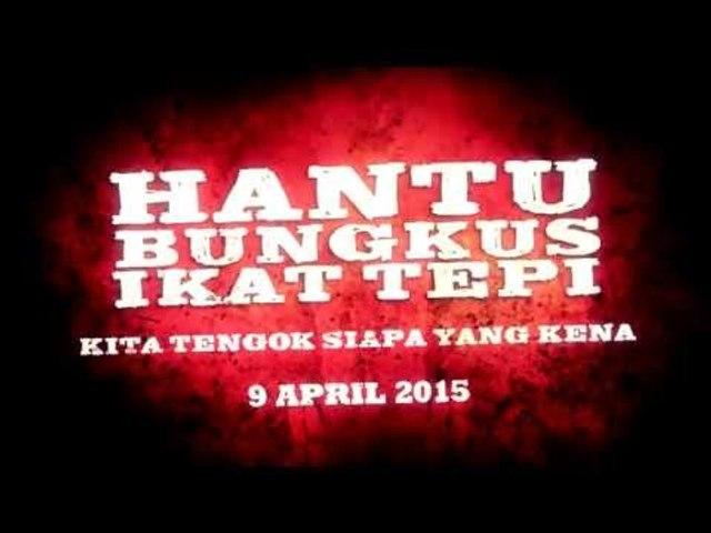 Hantu Bungkus Ikat Tepi Promo 15 Seconds