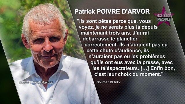 """Patrick Poivre d'Arvor toujours en colère après son éviction du JT de TF1 : """"Ils sont bêtes"""""""