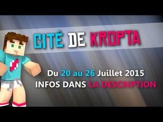 Présentation | Cité de Kropta | Du 20 au 26 Juillet 2015