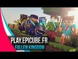 [Minecraft] Fallen Kingdom - Epicube : Team Underground #1
