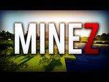 Découverte de MineZ Avec Nekst, Attention aux cris et aux rires !