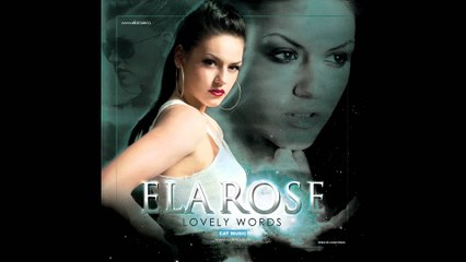 Ela Rose - Lovely Words (Radio Edit)
