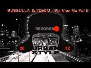 Bussulla & Toni G - Sja Vlen Me Fol !!!.