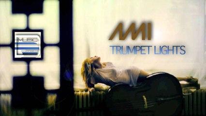 Ami - Trumpet Lights (Original Version)