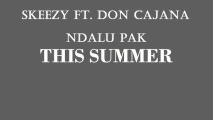 Skeezy ft Don Cajana - Comming soon album