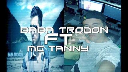 Baba Trodon ft Mc Tanny - Zemer 2012