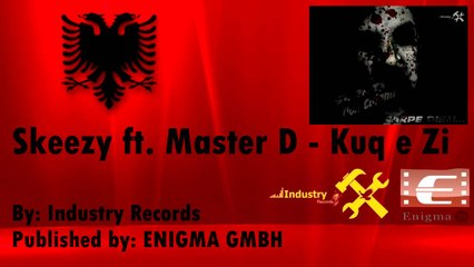 Skeezy ft. Master D - Kuq e zi (Official)