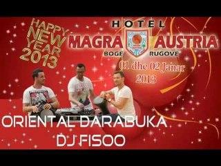 Gezuar 2013 Me Oriental Darabuka & Dj Fisoo ( Video )