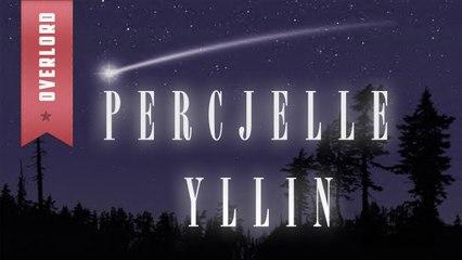 OverLord - Percjelle Yllin