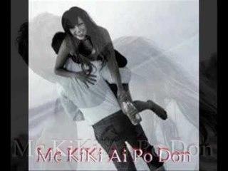 Mc KiKi Ai Po Don 2013