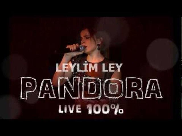 PANDORA - Leylim Ley