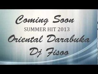 Coming Soon ORIENTAL DARABUKA FT DJ FISOO