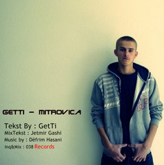GetTi - Mitrovica (Official Song)