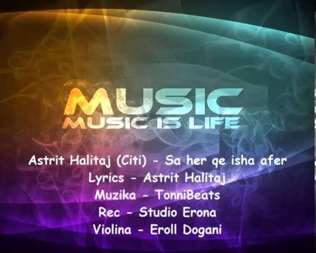 Astrit Halitaj - Sa her qe me ty isha afer (Official Song) 2013
