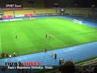 Kupa e Maqedonise Shkendija   Teteks video)  22 05 2013