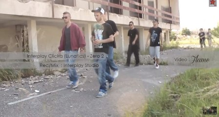 Interplay Clicka (Lunatics) - Zero 2 (Official Video) HD