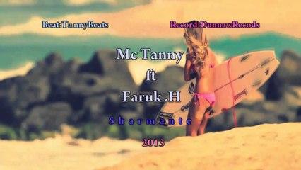 Mc Tanny ft Faruk.H - Sharmante 2013