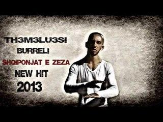 THEMELUESI  BURRELI   Shqiponjat e Zeza NeW Hit 2013.