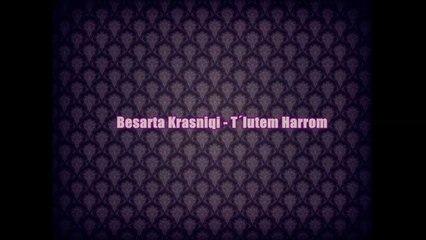 Besarta Krasniqi  - T´lutem Harrom