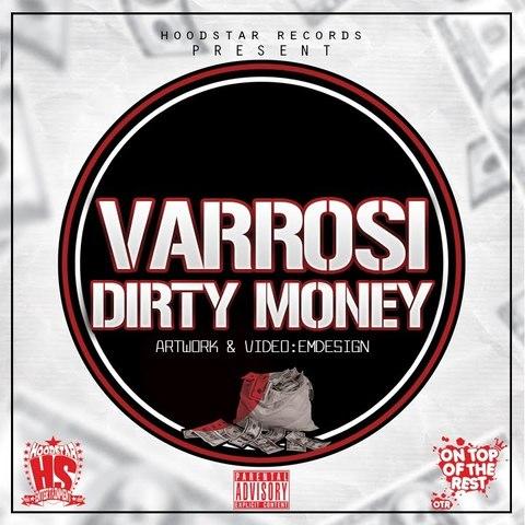 Varrosi - Dirty Money (Prod. by Alizie)